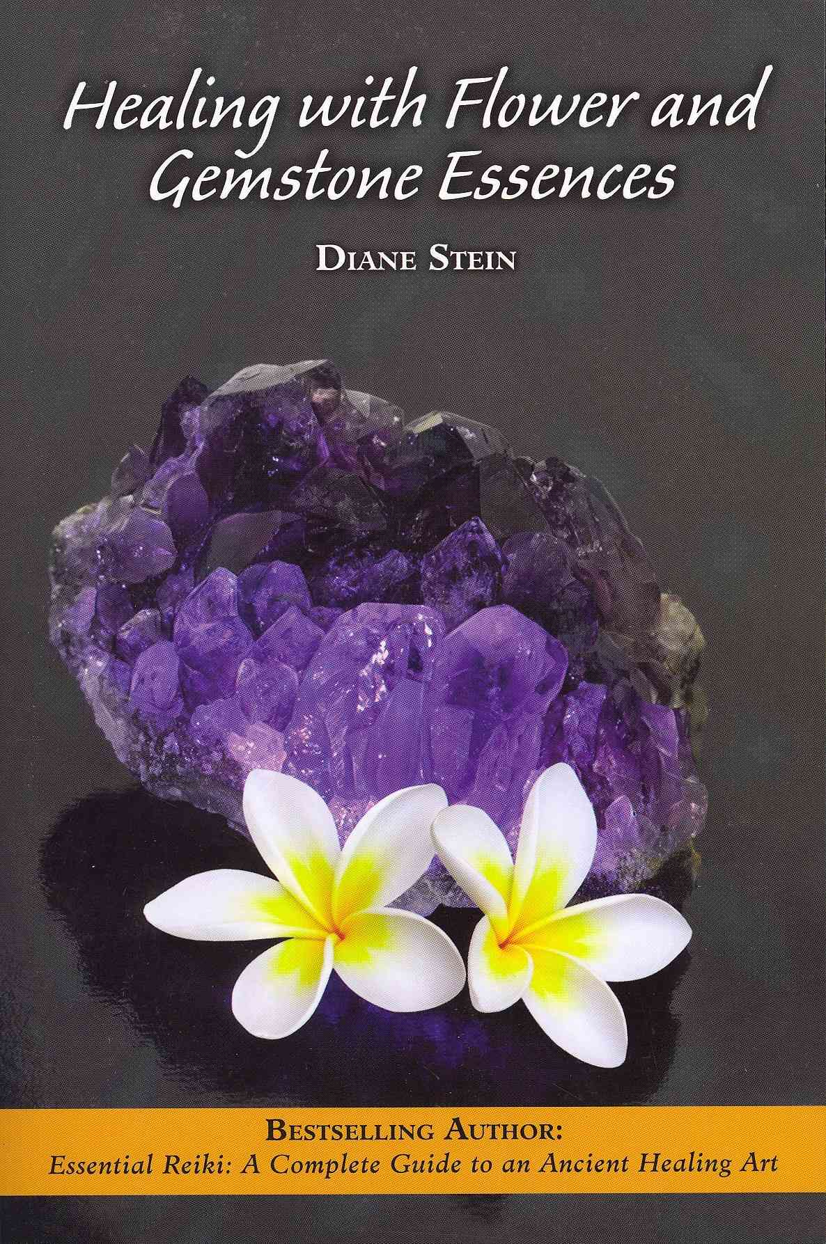 Healing With Flower and Gemstone Essences By Stein, Diane